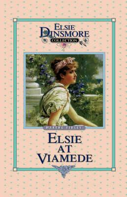 Elsie at Viamede, Book 18 by Martha Finley