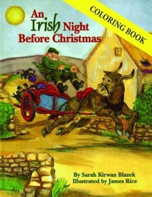 Irish Night Before Christmas Coloring Book, An by Sarah Kirwan Blazek