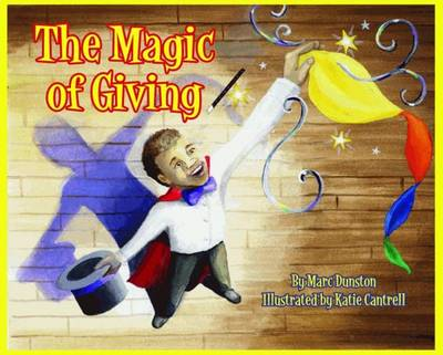The Magic of Giving by Wally Amos, Marc Dunston