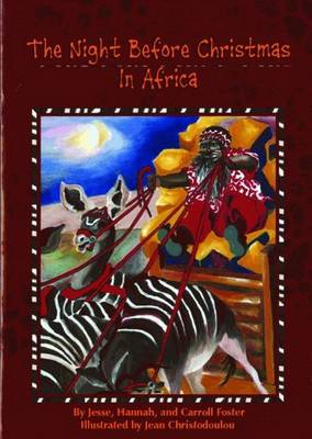 Night Before Christmas in Africa, The by Jesse Hannah, Carroll Foster