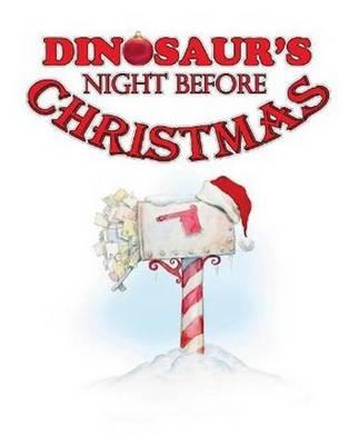 Dinosaur's Night Before Christmas by Jim Harris