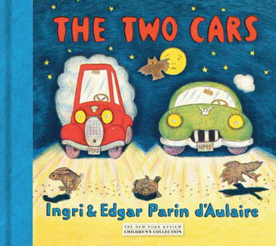 The Two Cars by Ingri D'Aulaire, Edgar Parin D'Aulaire