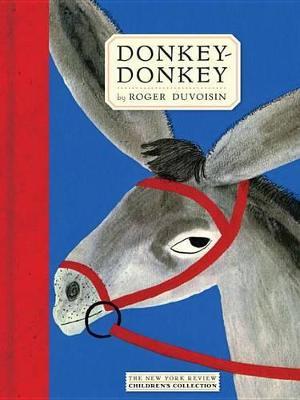 Donkey-Donkey by Roger Duvoisin