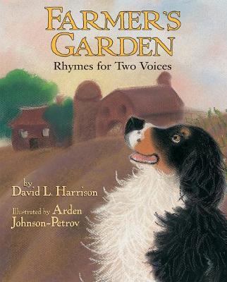 Farmer's Garden Rhymes for Two Voices by David L. Harrison