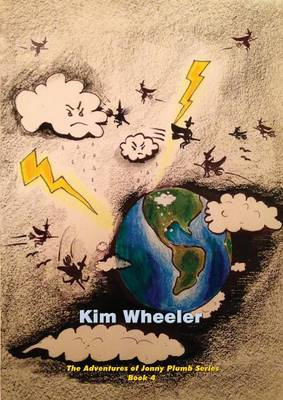 Jonny Plumb and the Battle to Save Earth by Kim Wheeler