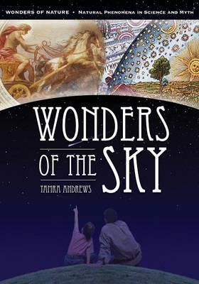 Wonders of the Sky by Tamra Andrews