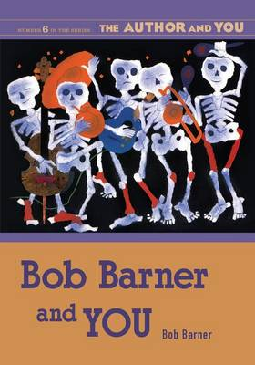 Bob Barner and You by Bob Barner