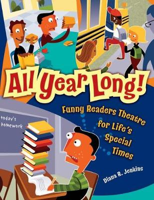 All Year Long! Funny Readers Theatre for Life's Special Times by Diana R. Jenkins