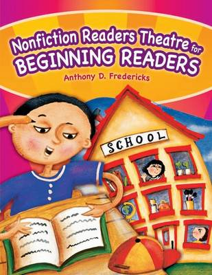 Nonfiction Readers Theatre for Beginning Readers by Anthony D. Fredericks