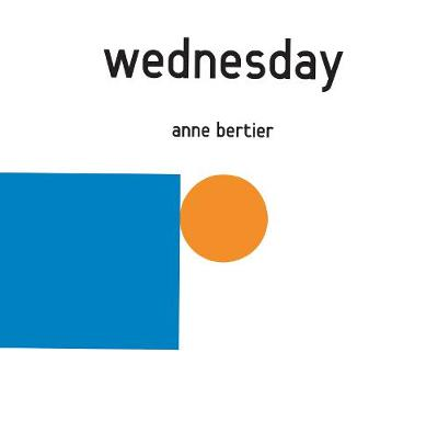 Wednesday by Anne Bertier