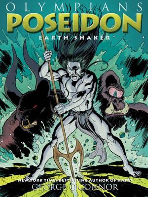 Poseidon Earth Shaker by George O'Connor