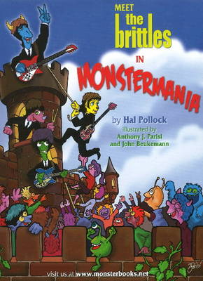 Meet the Brittles In Monstermania by Hal Pollock