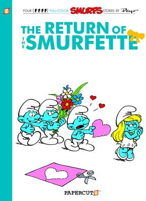 Smurfs #10: The Return of the Smurfette, The by Peyo, Peyo