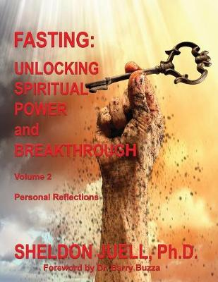 Fasting Volume 2 by Sheldon Juell