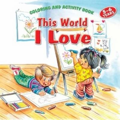 This World I Love Coloring and Activity Book by Betul Ertekin