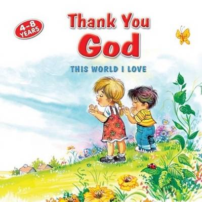 Thank You God This World I Love by Betul Ertekin