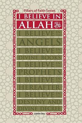 I Believe in Allah by Osman Oral