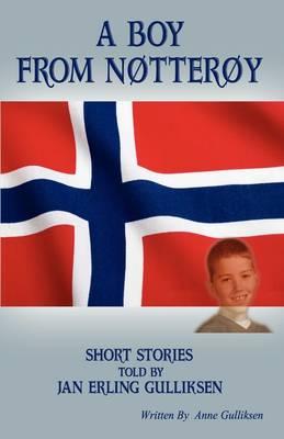 A Boy from Notteroy by Jan Erling Gulliksen
