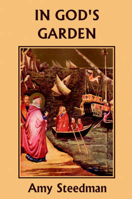 In God's Garden by Amy Steedman