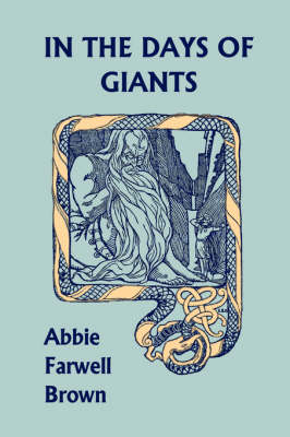In the Days of Giants (Yesterday's Classics) by Abbie Farwell Brown