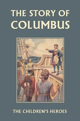 The Story of Columbus by Gladys M. Imlach