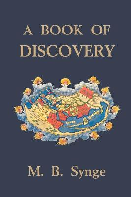 A Book of Discovery by M. B. Synge