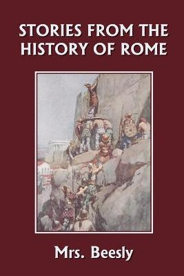 Stories from the History of Rome (Yesterday's Classics) by Mrs. Beesly