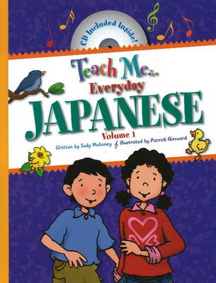 Teach Me Everyday Japanese by Judy Mahoney