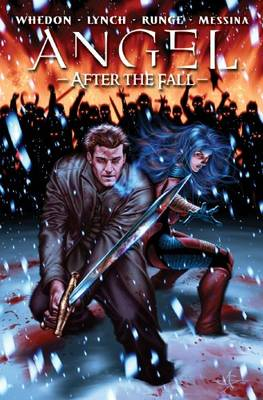 Angel After The Fall, Vol. 3 by Joss Whedon, Brian Lynch, Nick Runge, David Messina