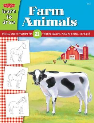 Learn to Draw Farm Animals Step-By-Step Instructions for 21 Favorite Subjects, Including a Horse, Cow & Pig! by Jickie Torres