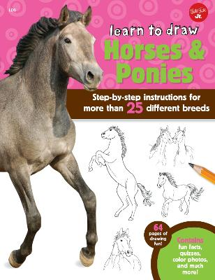 Learn to Draw Horses & Ponies Step-by-step instructions for more than 25 different breeds - 64 pages of drawing fun! Contains fun facts, quizzes, color photos, and much more! by Robbin Cuddy