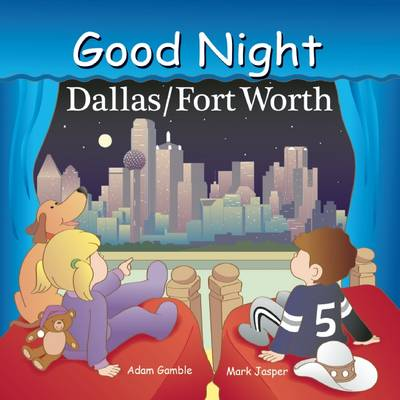 Good Night Dallas/Fort Worth by Adam Gamble, Mark Jasper