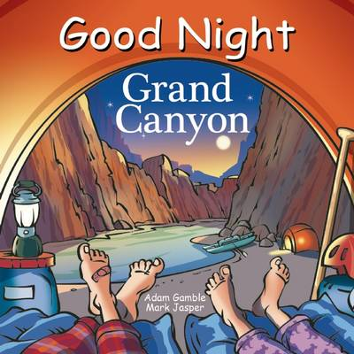 Good Night Grand Canyon by Adam Gamble, Mark Jasper