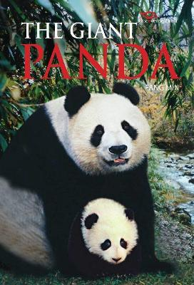 The Giant Panda Discovering China by Fang Min