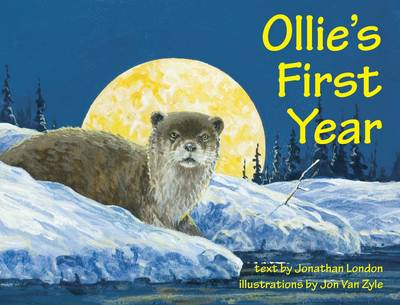 Ollie's First Year by Jonathan London