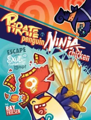 Pirate Penguin Vs Ninja Chicken Volume 2 Escape From Skull-Fragment Island! by Ray Friesen