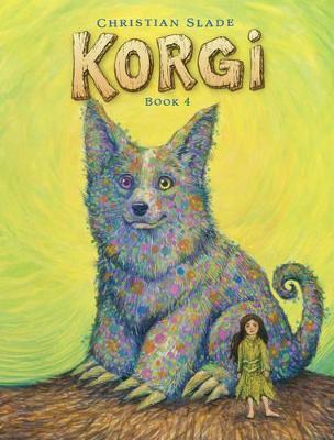 Korgi Book 4 The Problem With Potions by Christian Slade