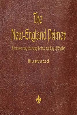The New-England Primer (1777) by John Cotton