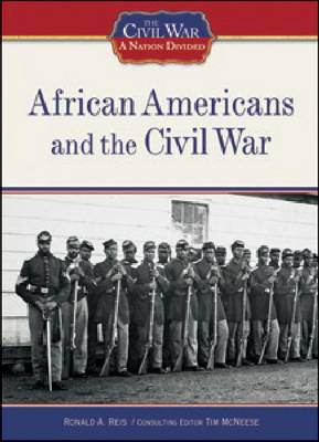 African Americans and the Civil War by Ronald A. Reis
