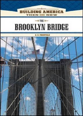 The Brooklyn Bridge by G.S. Prentzas