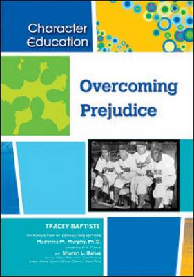 Overcoming Prejudice by Tracey Baptiste