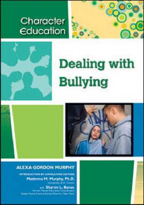 Dealing with Bullying by Alexa Gordon Murphy