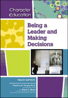 Being a Leader and Making Decisions by Tracey Baptiste