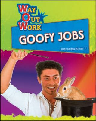 Goofy Jobs by Diane Lindsey Reeves