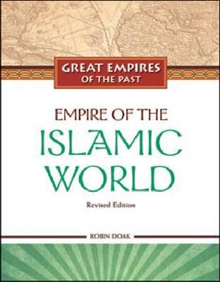 Empire of the Islamic World by Robin S. Doak