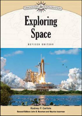 Exploring Space by Rodney P. Carlisle