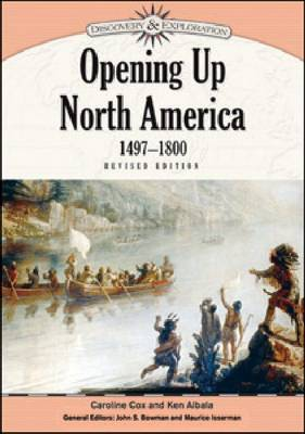 Opening Up North America, 1497-1800 by
