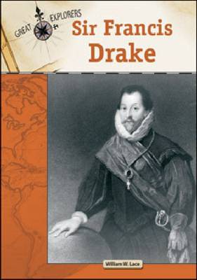 Sir Francis Drake by William W. Lace