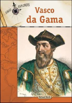 Vasco da Gama by Richard Worth