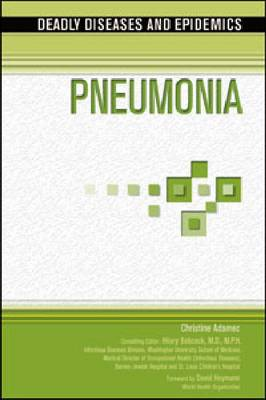 Pneumonia by Christine A. Adamec